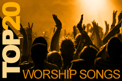 Top 20 Worship Songs
